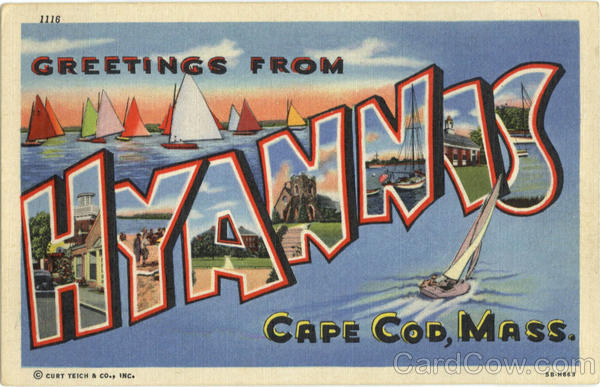 Greetings from Hyannis 5B-H863 Cape Cod Massachusetts