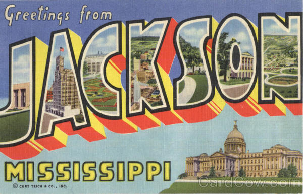 Greetings from Jackson 5C-H303 Mississippi