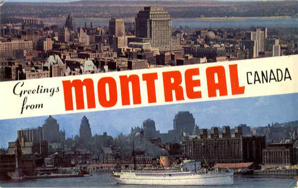 Greetings from Montreal Canada Quebec