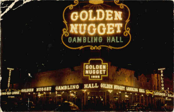 The Millon Dollar Golden Nugget Gambling Hall, Saloon and Restaurant Las vegas Nevada