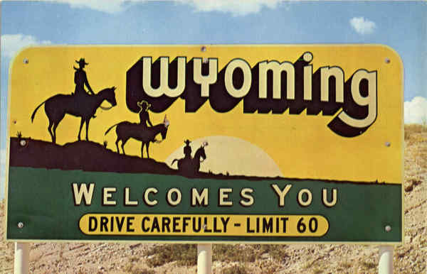 Wyoming Welcomes You Scenic