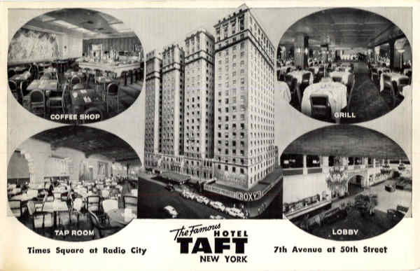 The Famous Hotel Taft, Times Square at Radio City New York City