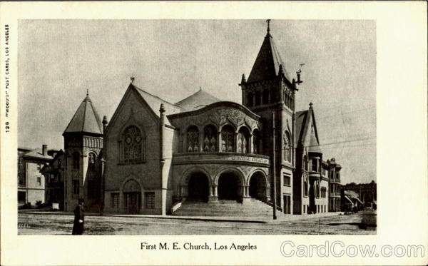 First M. E. Church Los Angeles California