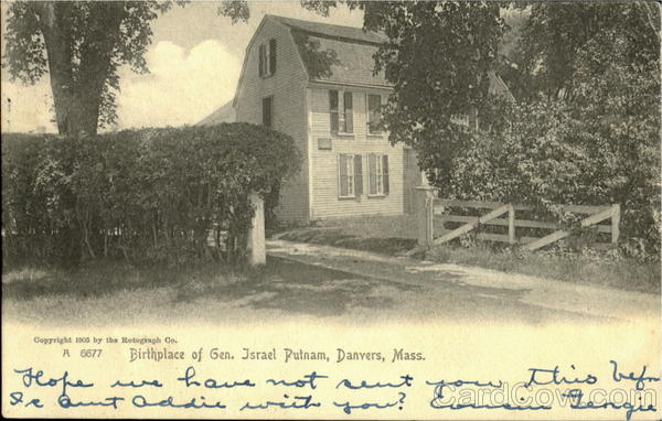 Birthplace Of Gen. Israel Putnam Danvers Massachusetts