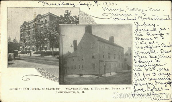 Rockingham Hotel, 83 State St./Stavers Hotel, 47 Court St. Portsmouth New Hampshire
