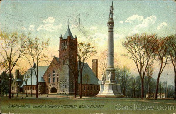 Congregational Church & Soldier Monument Wakefield Massachusetts