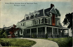 North Shore Summer Home Of President Taft