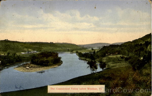 The Connecticut Valley below Windsor Vermont
