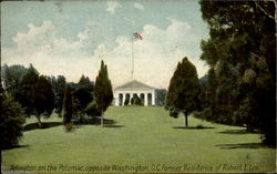 Arlington On The Potomac, Opposite Washington D.C. Former Residence Of Robert E. Lee
