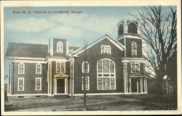 New M.E. Church Guilford Maine