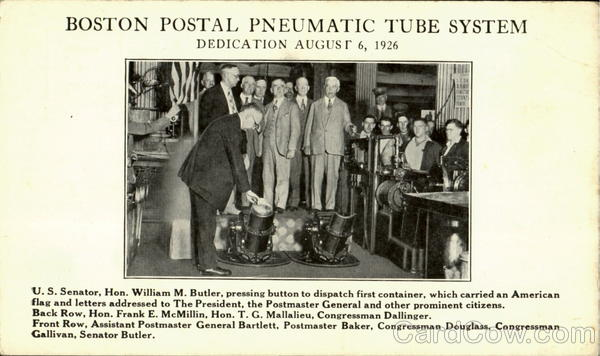 Boston Postal Pneumatic Tube System, Dedication August 6, 1926.
