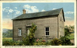 Spiritualism Originated March 31, 1848 in this House Postcard