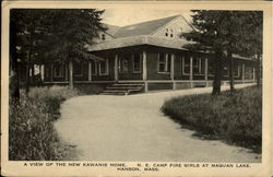 A View of the New Kawanis Home. N.E. Camp Fire Girls at Maquan Lake