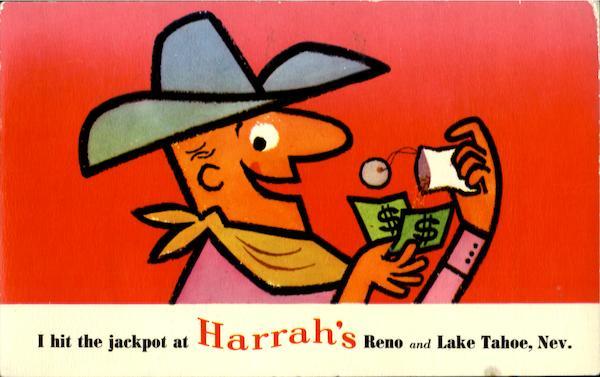 I hit the jackpot at Harrah's Reno and Lake Tahoe, Nev.