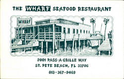 The Wharf Seafood Restaurant, 2001 Pass-A-Grille Way Postcard