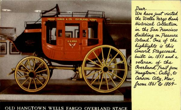 Old Hangtown Wells Fargo Overland Stag Advertising