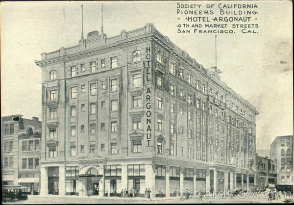 Soceity Of California, Pioneers Building, Hotel Argonaut, 4th And Market Streets San Francisco
