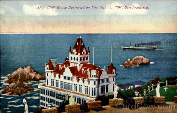 Cliff House By Fire Sept. 7,1907 San Francisco California