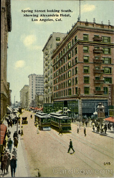 Spring Street Looking South, Showing Alexandria Hotel Los Angeles California