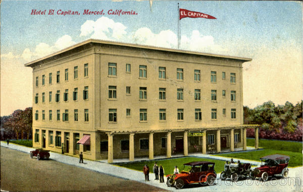 Hotel El Capitan Merced California