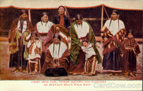 Chief Iron Tail, Indian Squaws And Papooses At Buffalo Bill'S Wild West
