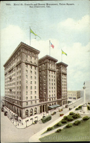 HOTEL St. FRANCIS AND DEWEY MONUMENT,UNION SQUARE San Francisco California