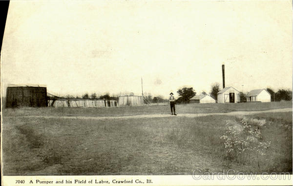 A Pumper And His Field Of Labor Crawford Co Illinois