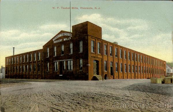 W. F. Taubel Mills Riverside New Jersey