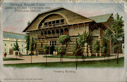 FORESTRY BUILDING 1905 Lewis & Clark Centenial Postcard