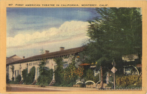 First American Theatre in California Monterey
