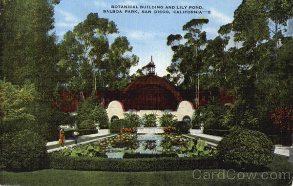 Botanical Building and Lily Pond, Balboa Park San Diego California