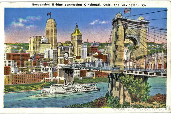 Suspension Bridge connecting Cincinnati, Ohio and Covington Kentucky