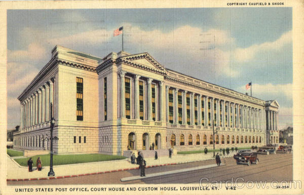 United States Post Office, Court House and Custom House Louisville Kentucky