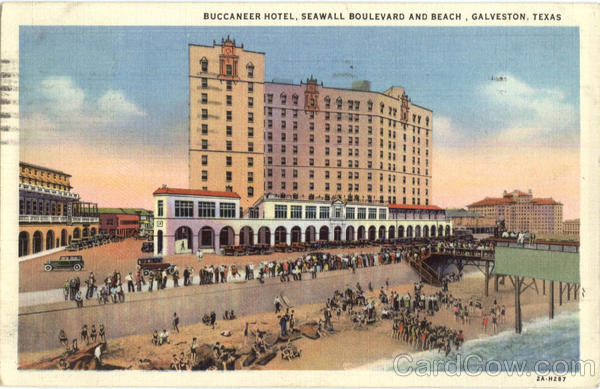 Buccaneer Hotel, Seawall Boulevard and Beach Galveston Texas