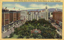 Pershing Square Showing the Los Angeles Biltmore