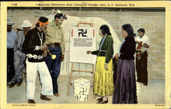 Navajos Renounce their Swastika Desgine sfter U.S.declares war, BELOW IS PRONOUNCEMENT WHICH APPEARS ON PLACARD