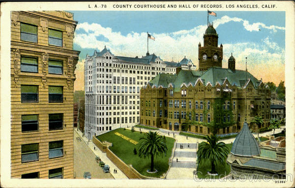 Country Courthouse And Well Of Records Los Angeles California