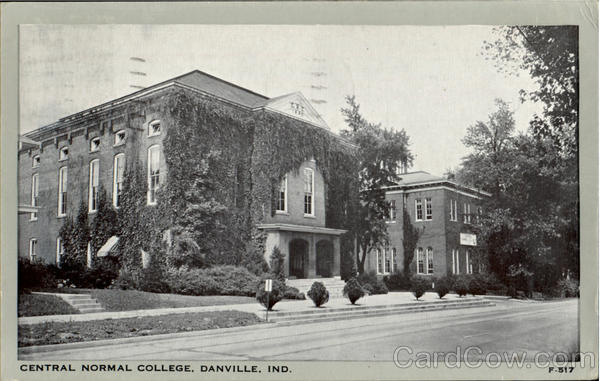 Central Normal College Danville Indiana