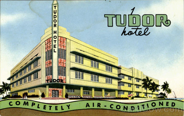 TUDOR HOTEL, CORNER 11 th STREET MIAMI BEACH Collins Ave Florida