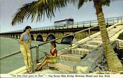 The bus that goes to Sea, The Seven Mile Bridge Between Miami and Key West