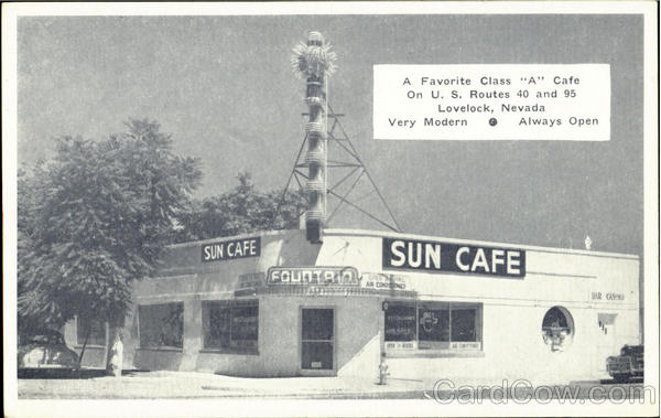 A Favorrite Class A Café, U.S.Routes 40 and 95 Lovelock Nevada