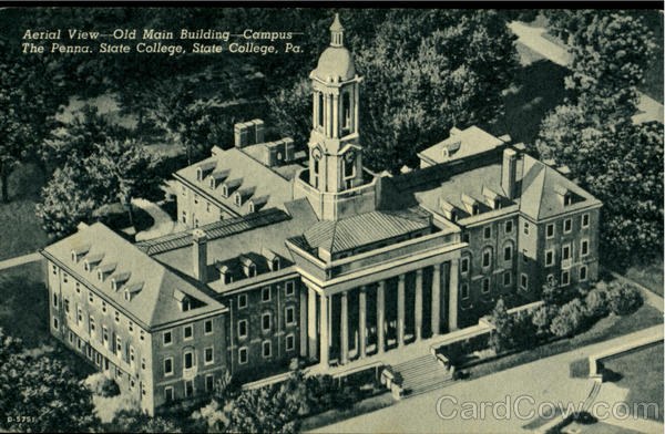 Aerial View-Old Main Building -Campus The Penna, State College Pennsylvania