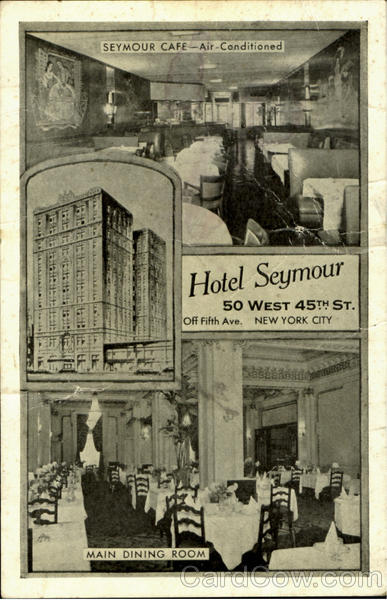 Hotel Seymour, 50 West 45 Street,43 We3st 44 Street Off 5 th Avenue New York City
