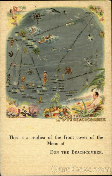 DON the BEACHCOMBER, 1727 No. Mecadden Place 101 East Walton Place Hollywood Chicago California