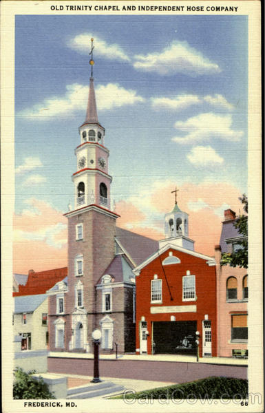 Old Trinity Chapel And Independent Hose Company Frederick Maryland