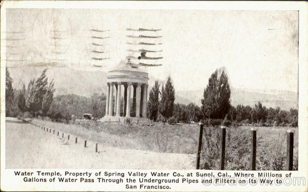 Water Temple, Property od Spring Valley water Sunol California