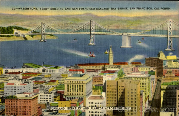 Waterfront, Ferry Building And San Francisco-Oakland Bay Bridge California