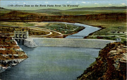 "Alcova Dam on the North Platte River ""In Wyoming"""