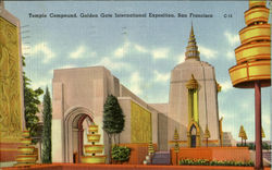 Temple Compound ,Golden Gate International Exposition