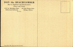 DON the BEACHCOMBER, 1727 No. Mecadden Place 101 East Walton Place